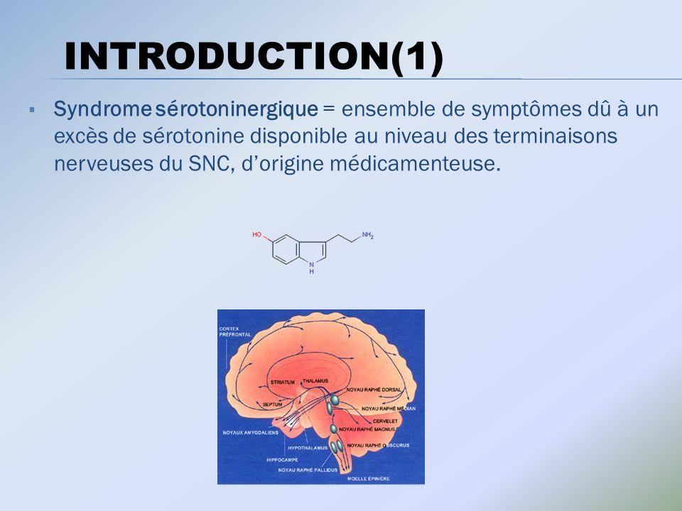 Syndrome sérotoninergique = ensemble de symptômes dû à un excès de sérotonine disponible au niveau des terminaisons nerveuses du SNC, dorigine médicamenteuse.