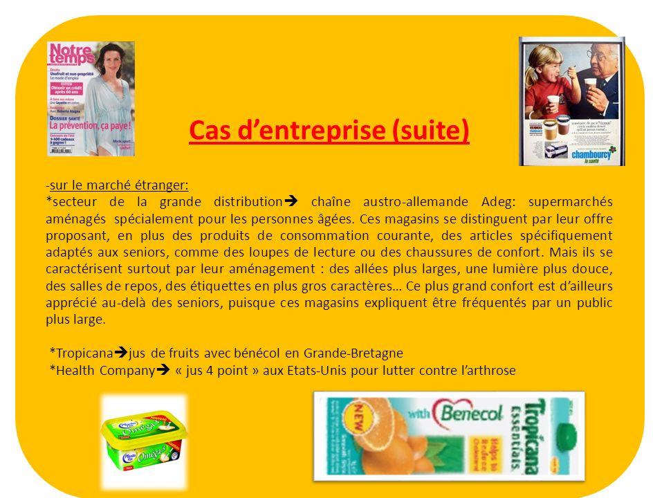 Cas dentreprise (suite) -sur le marché étranger: *secteur de la grande distribution chaîne austro-allemande Adeg: supermarchés aménagés spécialement p