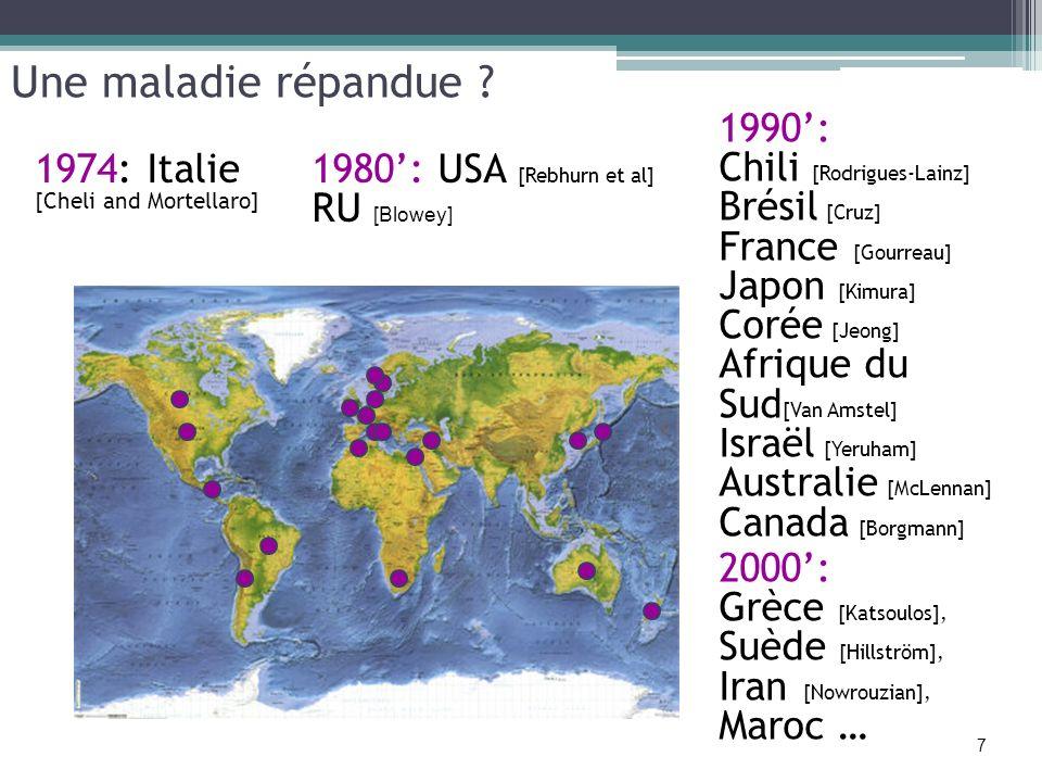 Une maladie répandue ? 1980: USA [Rebhurn et al] RU [Blowey] 1974: Italie [Cheli and Mortellaro] 2000: Grèce [Katsoulos], Suède [Hillström], Iran [Now