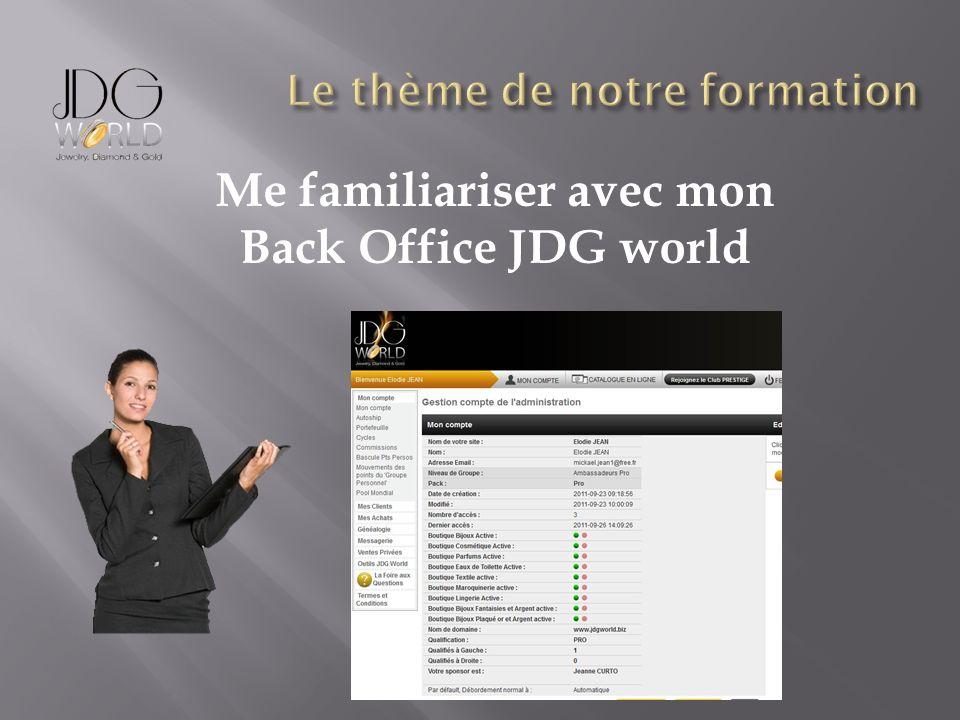 Me familiariser avec mon Back Office JDG world
