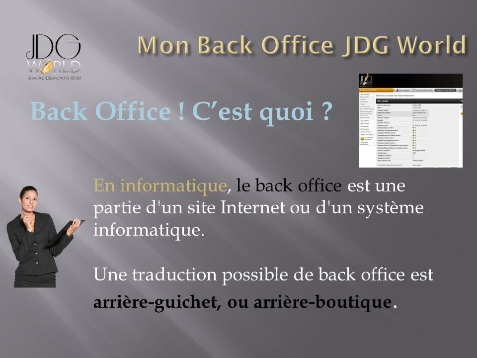 En informatique, le back office est une partie d'un site Internet ou d'un système informatique. Une traduction possible de back office est arrière-gui