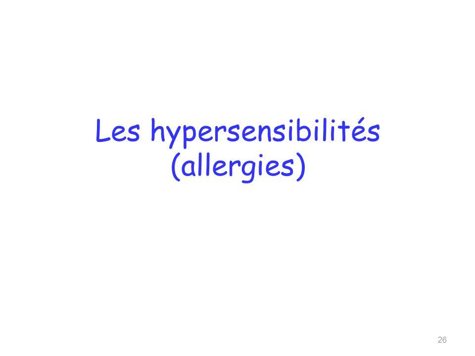 Les hypersensibilités (allergies) 26