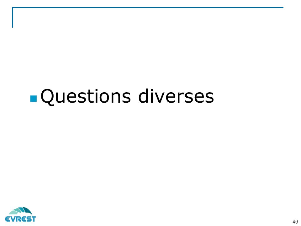 Questions diverses 46