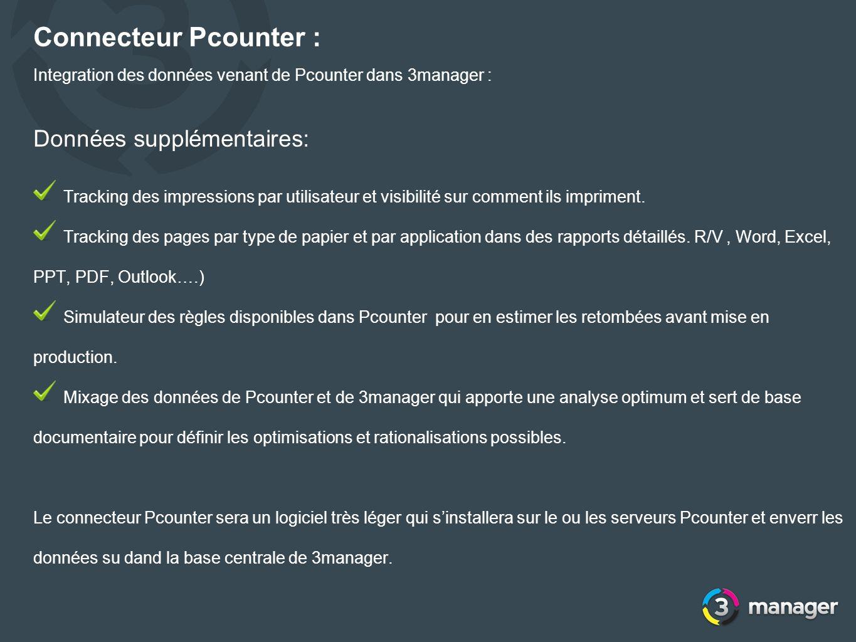 Connecteur Pcounter : Integration des données venant de Pcounter dans 3manager : Données supplémentaires: Tracking des impressions par utilisateur et