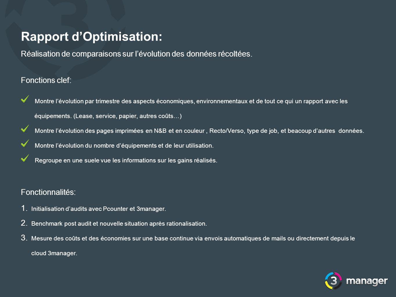 Rapport dOptimisation: Réalisation de comparaisons sur lévolution des données récoltées. Fonctions clef: Montre lévolution par trimestre des aspects é