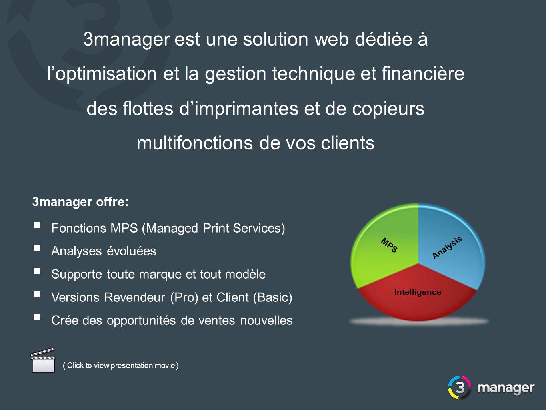 3manager est une solution web dédiée à loptimisation et la gestion technique et financière des flottes dimprimantes et de copieurs multifonctions de v