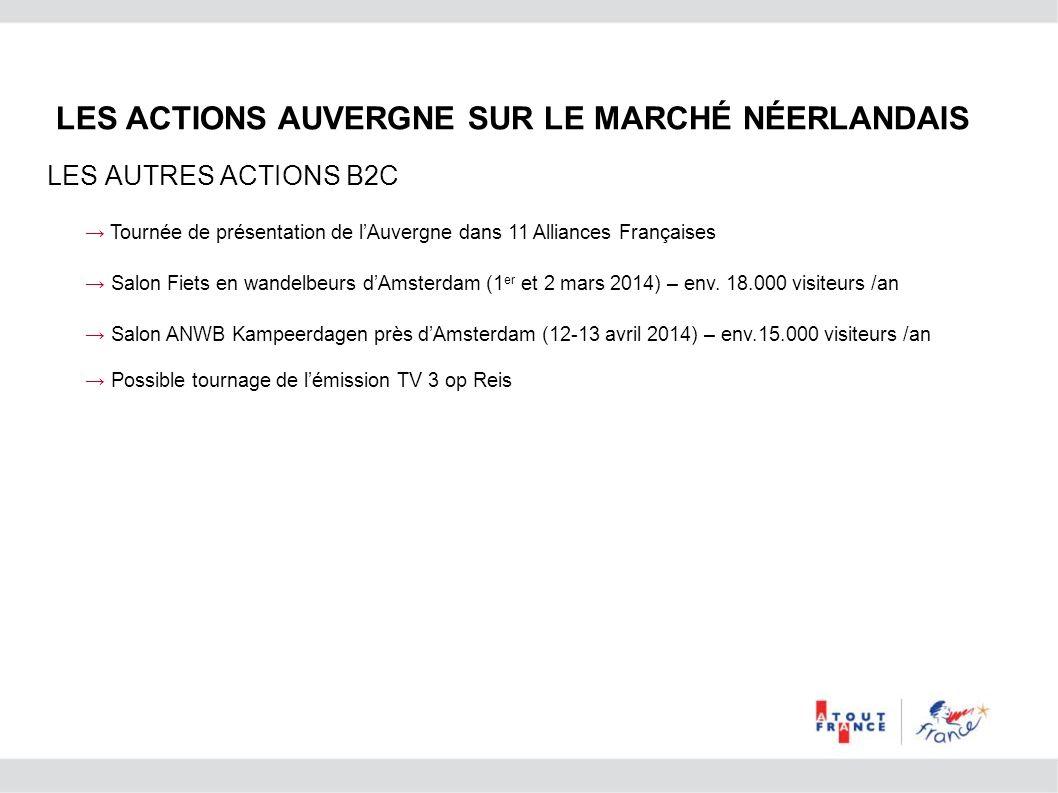 Tournée de présentation de lAuvergne dans 11 Alliances Françaises Salon Fiets en wandelbeurs dAmsterdam (1 er et 2 mars 2014) – env. 18.000 visiteurs