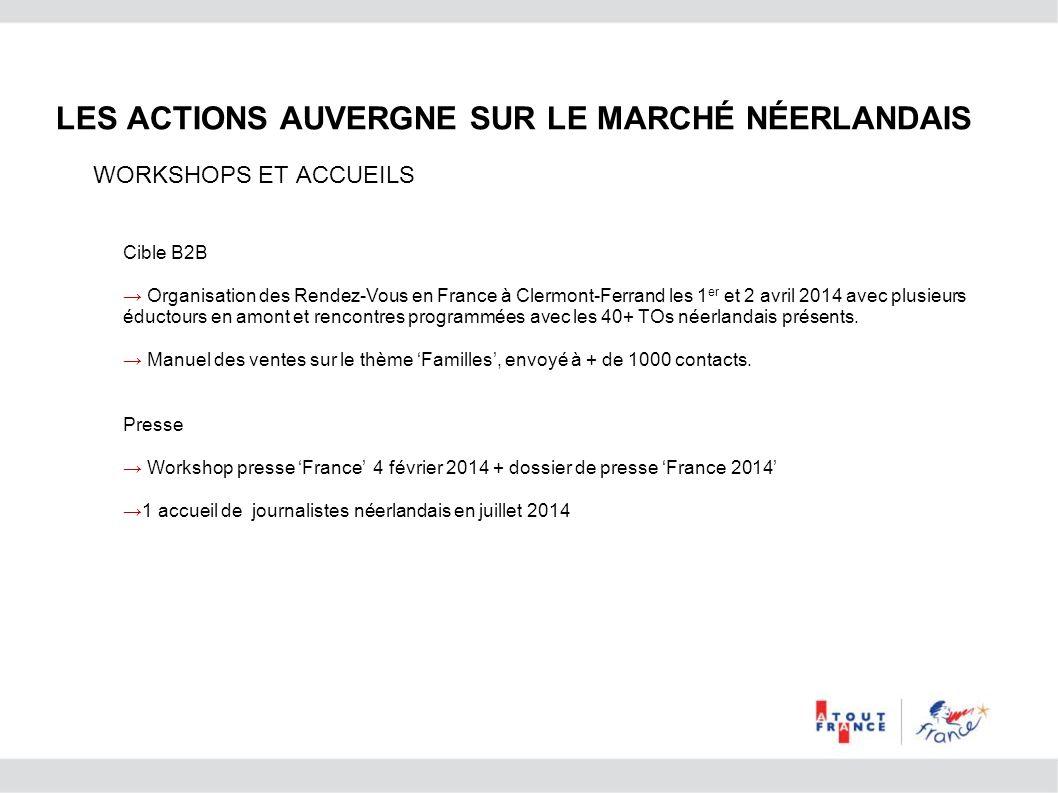 Cible B2B Organisation des Rendez-Vous en France à Clermont-Ferrand les 1 er et 2 avril 2014 avec plusieurs éductours en amont et rencontres programmé