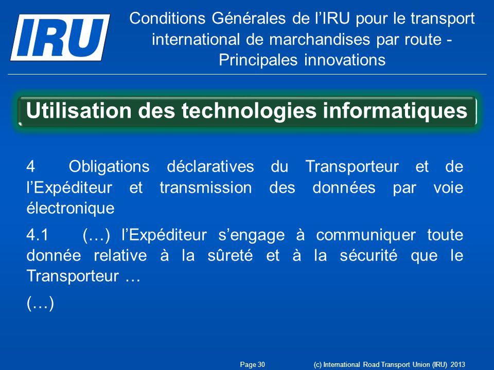 Conditions Générales de lIRU pour le transport international de marchandises par route - Principales innovations Utilisation des technologies informat
