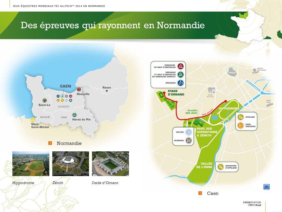 Des épreuves qui rayonnent en Normandie PRÉSENTATION OFFICIELLE Caen HippodromeZénithStade dOrnano Normandie