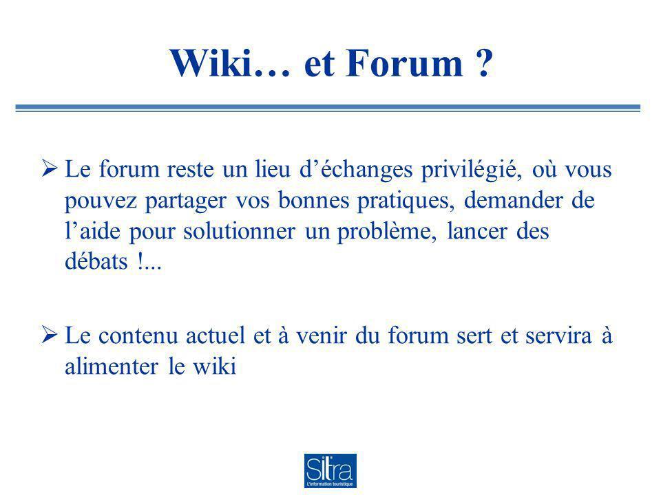 Wiki… et Forum .