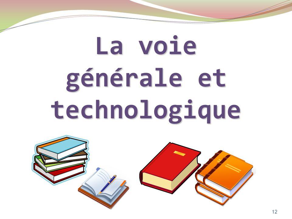 La voie générale et technologique 12