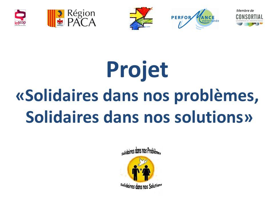 Projet «Solidaires dans nos problèmes, Solidaires dans nos solutions»