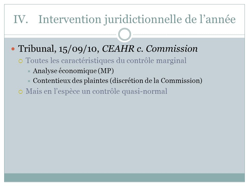 IV.Intervention juridictionnelle de lannée Tribunal, 15/09/10, CEAHR c.