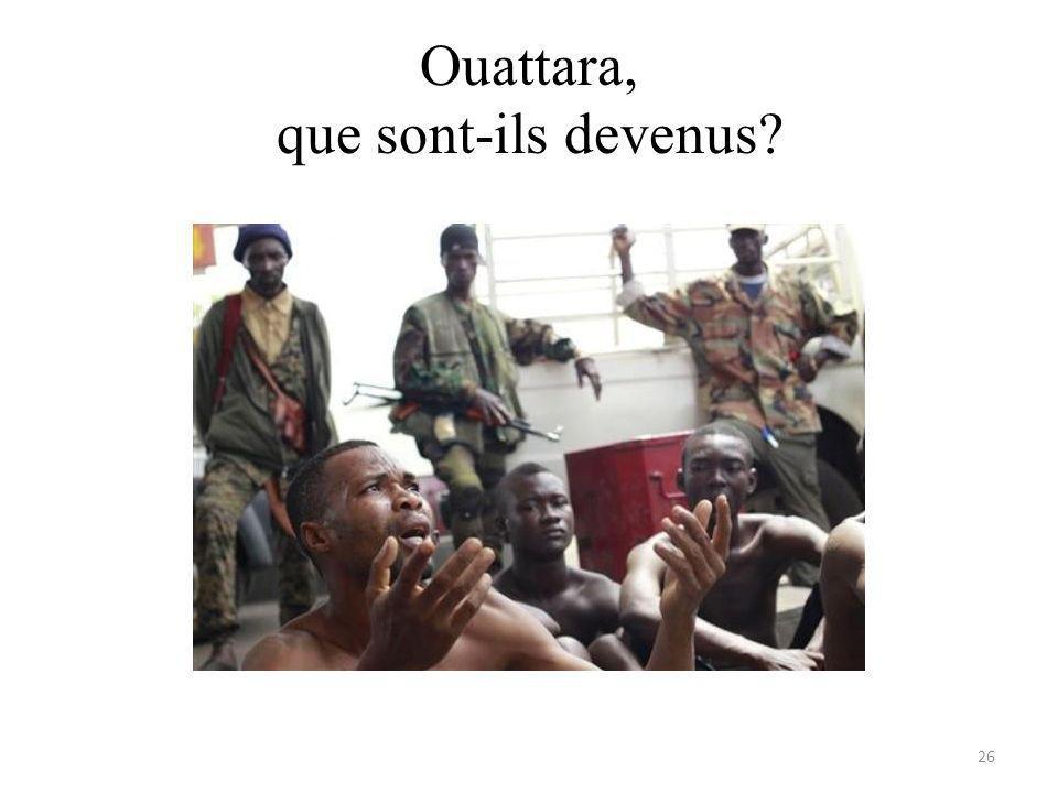 Ouattara, que sont-ils devenus 26