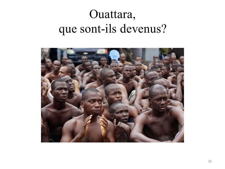 Ouattara, que sont-ils devenus 36