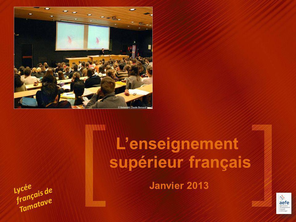 Lenseignement supérieur français Janvier 2013 Lycée français de Tamatave
