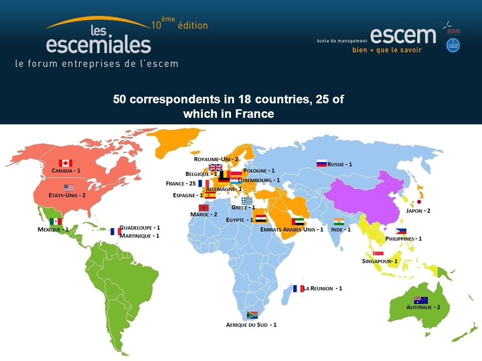 50 correspondents in 18 countries, 25 of which in France