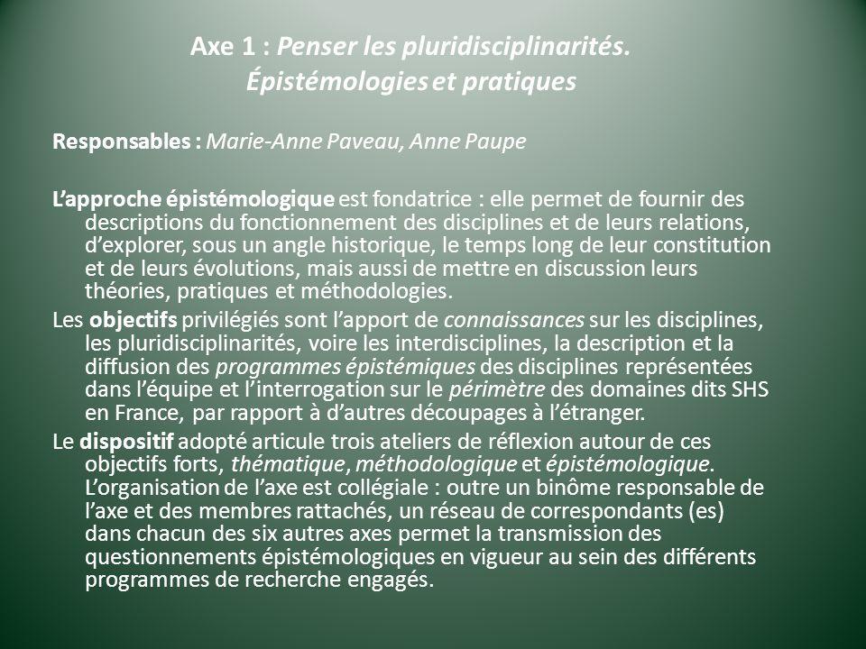 Axe 1 : Penser les pluridisciplinarités.