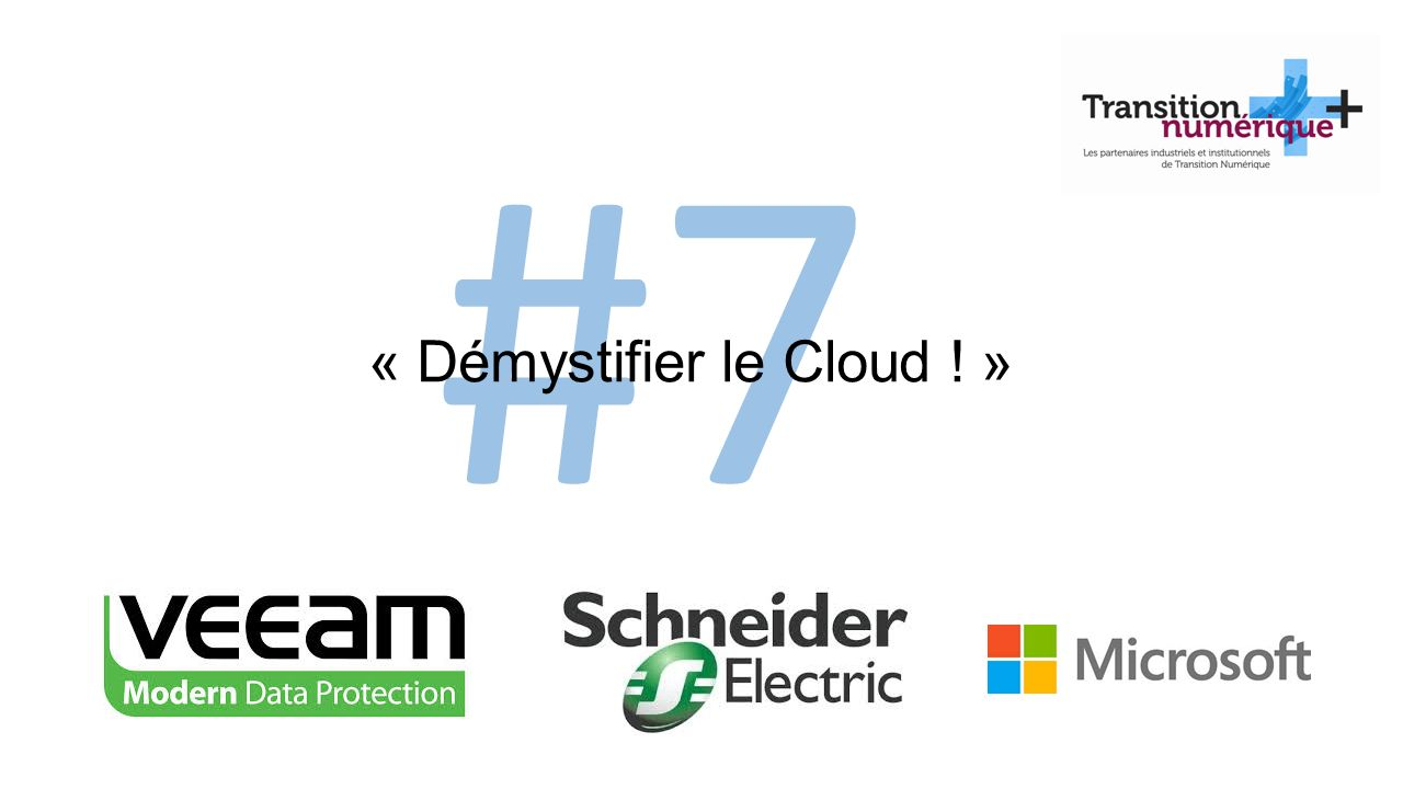 #7 « Démystifier le Cloud ! »