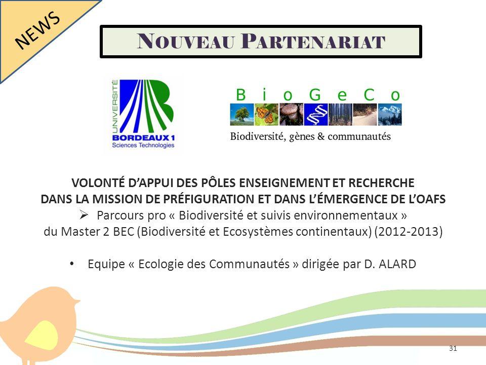 VOLONTÉ DAPPUI DES PÔLES ENSEIGNEMENT ET RECHERCHE DANS LA MISSION DE PRÉFIGURATION ET DANS LÉMERGENCE DE LOAFS Parcours pro « Biodiversité et suivis