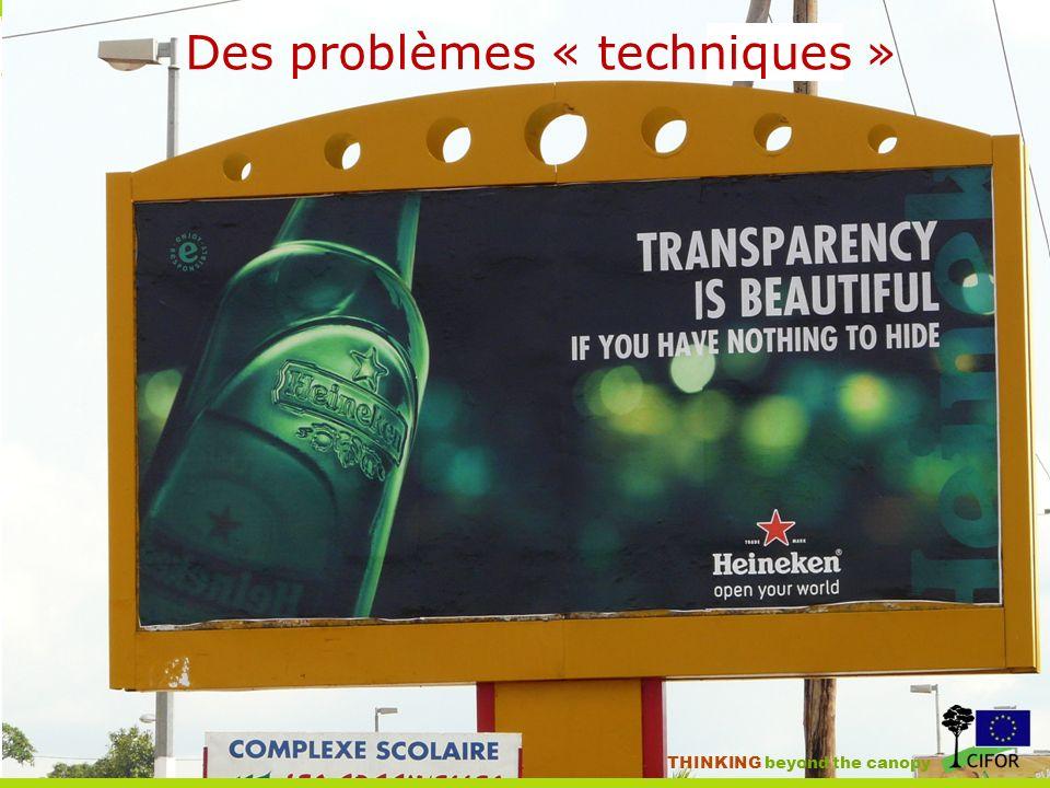 THINKING beyond the canopy Des problèmes « techniques »