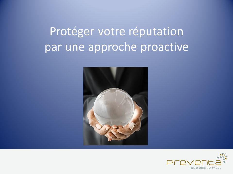 Protéger votre réputation par une approche proactive