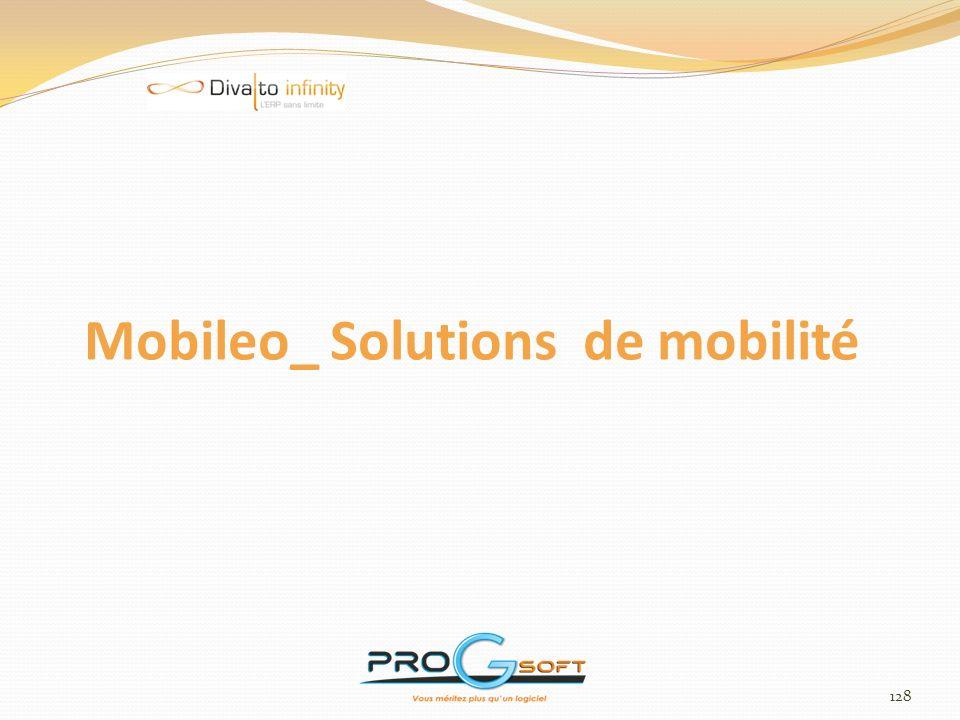 129 Une solution métier pour nomades Mobileo : Solutions de mobilité