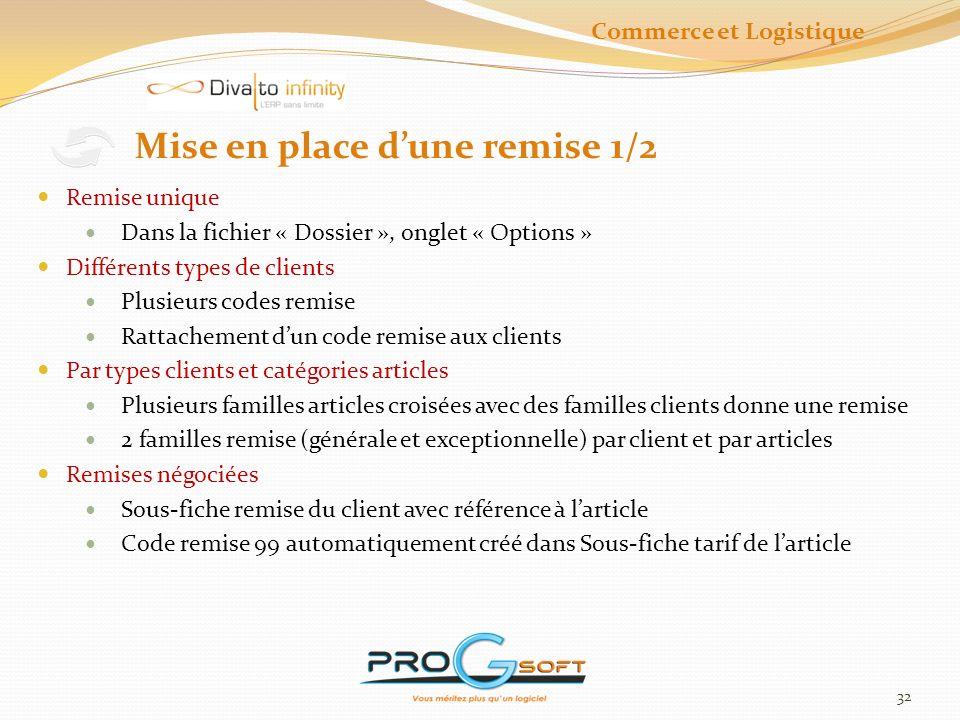 33 Mise en place dune remise 2/2 1.Remises particulières Code 99 sur marché Code 99 2.