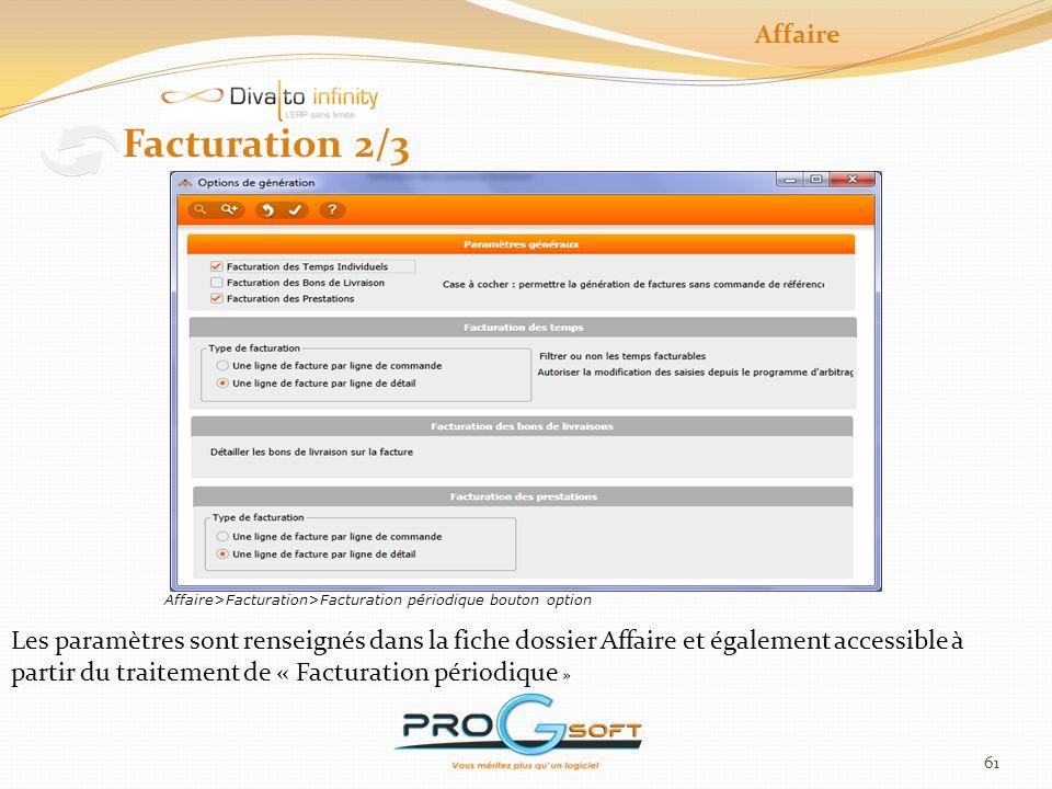 62 Facturation 3/3 Affaire Rapprochement avec les commandes et arbitrage
