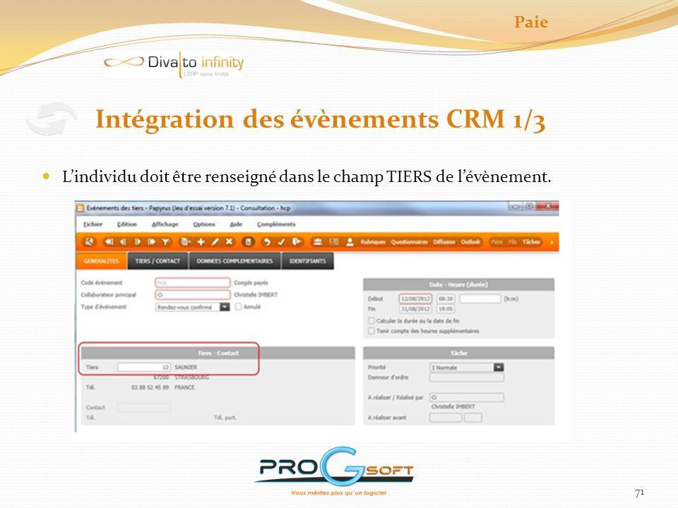 72 Table de correspondance entre les codes évènement et les rubriques de paie Intégration des évènements CRM 2/3 Paie