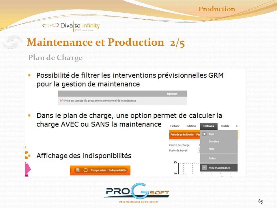 85 Production Maintenance et Production 2/5 Plan de Charge