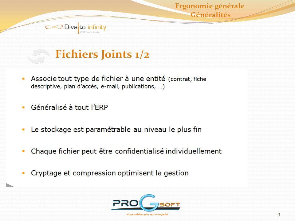 10 Fichiers Joints 2/2 Ergonomie générale Généralités