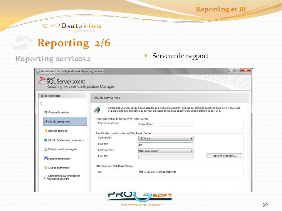 99 Reporting et BI Outil de création de rapport Interface user friendly Reporting 3/6 Report Builder 1