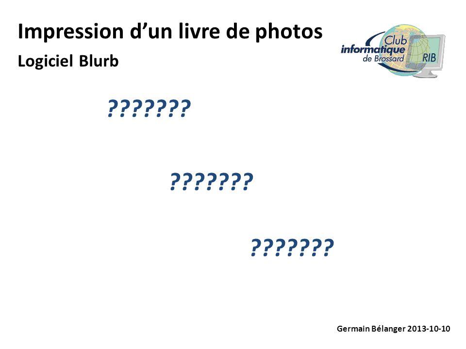 Impression dun livre de photos Logiciel Blurb Germain Bélanger 2013-10-10 ???????