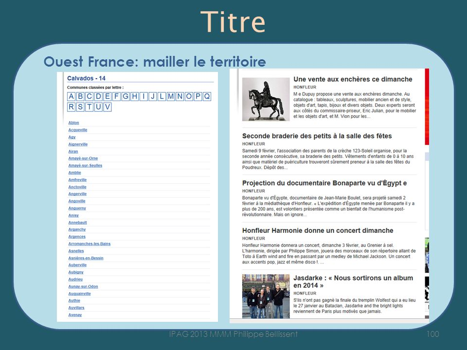 Titre Ouest France: mailler le territoire 100IPAG 2013 MMM Philippe Bellissent