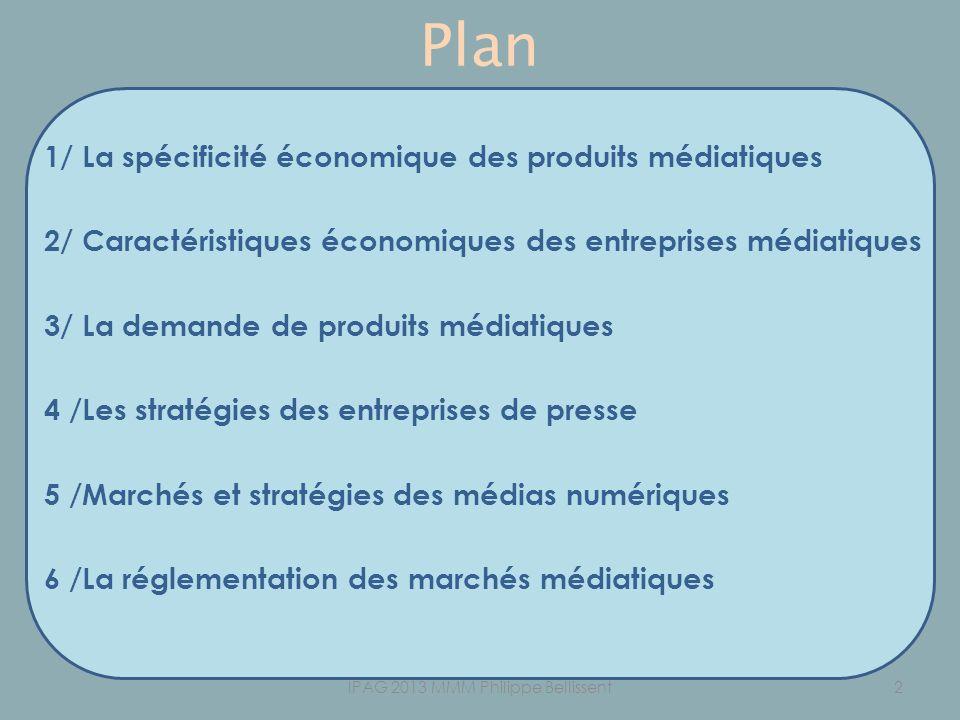 Plan 1/ La spécificité économique des produits médiatiques 2/ Caractéristiques économiques des entreprises médiatiques 3/ La demande de produits média