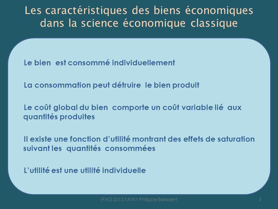 Les caractéristiques des biens économiques dans la science économique classique Le bien est consommé individuellement La consommation peut détruire le