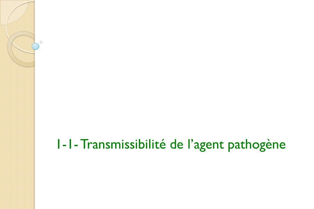 1-1- Transmissibilité de lagent pathogène