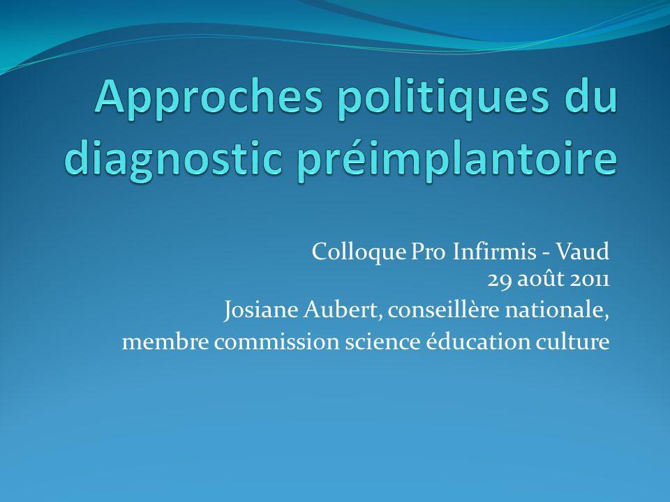 Colloque Pro Infirmis - Vaud 29 août 2011 Josiane Aubert, conseillère nationale, membre commission science éducation culture
