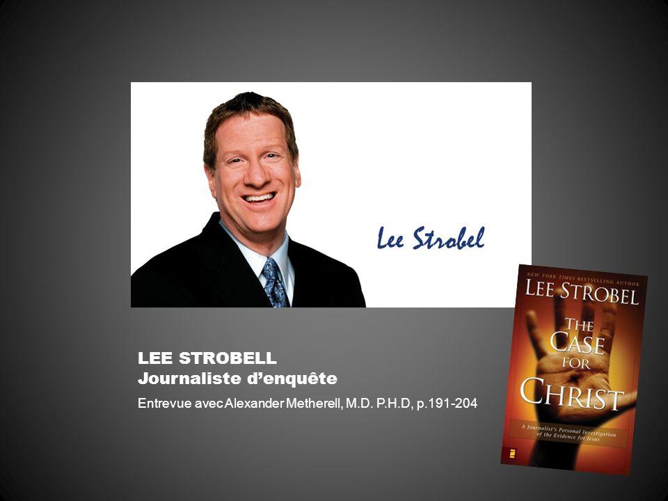 LEE STROBELL Journaliste denquête Entrevue avec Alexander Metherell, M.D. P.H.D, p.191-204