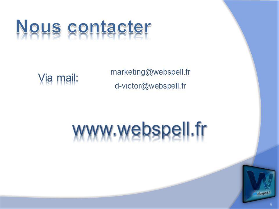9 marketing@webspell.fr d-victor@webspell.fr