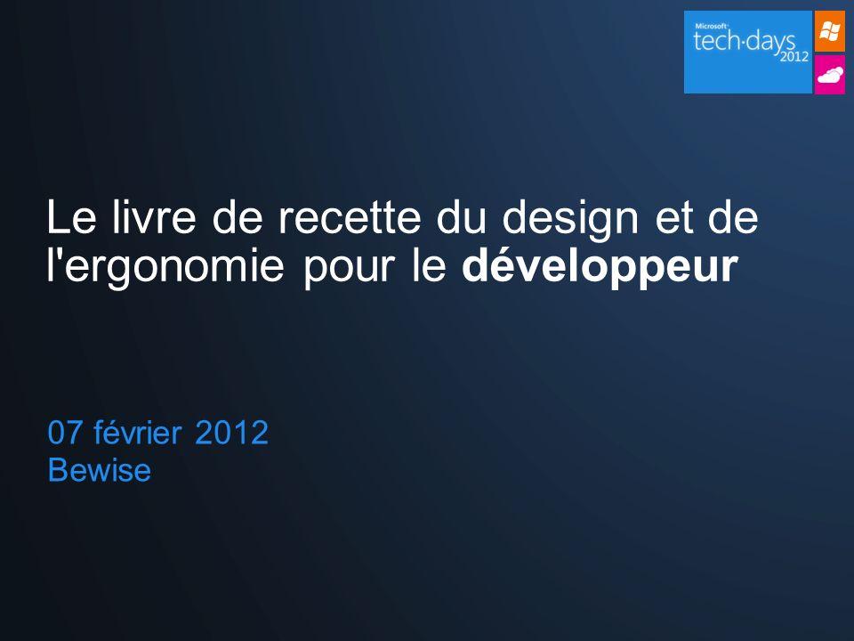 07 février 2012 Bewise Le livre de recette du design et de l'ergonomie pour le développeur
