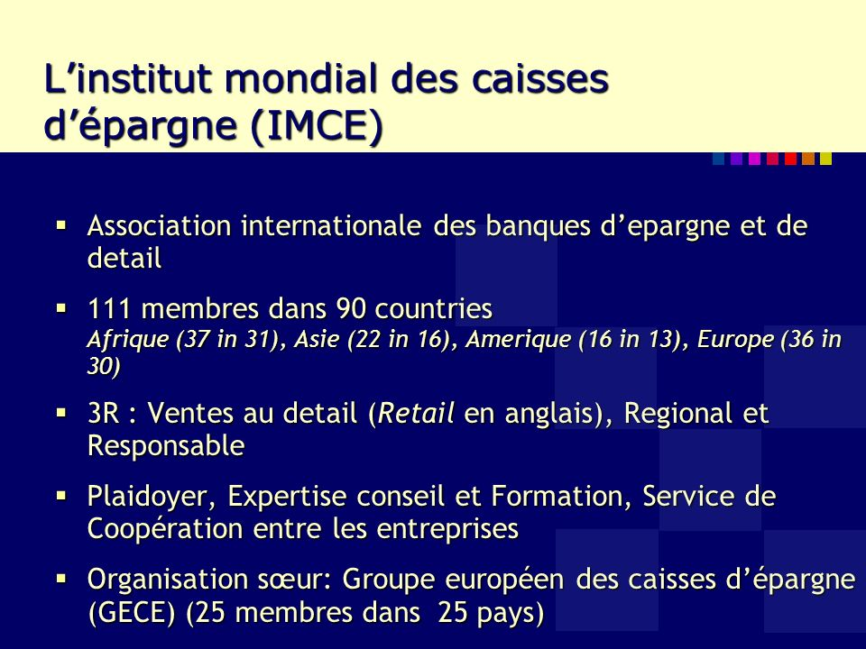 Les membres de lIMCE en Afrique Majorité des Institutions Postales Financières Forte concentration sur lépargne