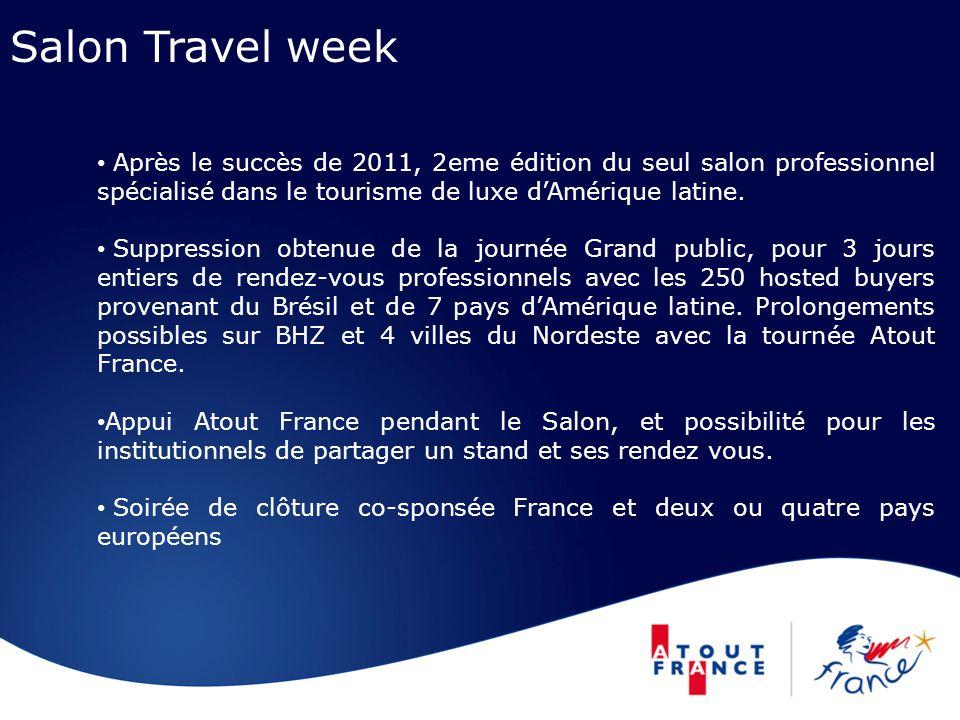 Salon Travel week Après le succès de 2011, 2eme édition du seul salon professionnel spécialisé dans le tourisme de luxe dAmérique latine.