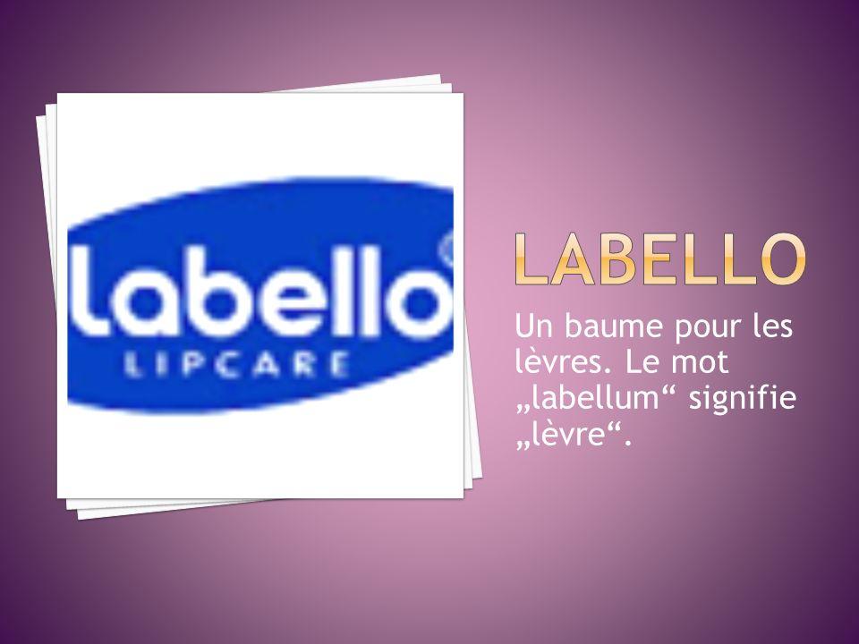 Un baume pour les lèvres. Le mot labellum signifie lèvre.