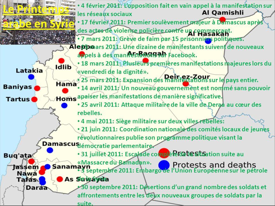 4 février 2011: Lopposition fait en vain appel à la manifestation sur les réseaux sociaux 17 février 2011: Premier soulèvement majeur à Damascus après