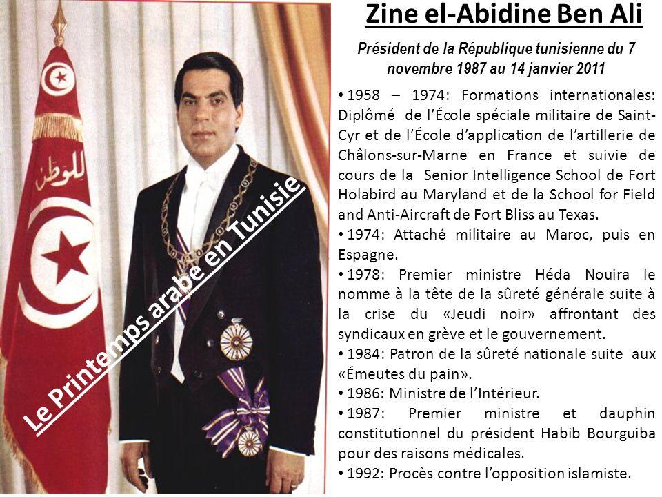 Zine el-Abidine Ben Ali Président de la République tunisienne du 7 novembre 1987 au 14 janvier 2011 1958 – 1974: Formations internationales: Diplômé d