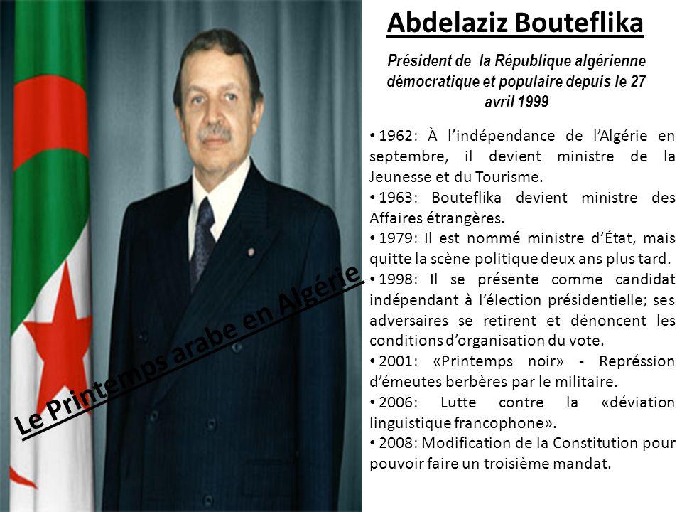 Abdelaziz Bouteflika Président de la République algérienne démocratique et populaire depuis le 27 avril 1999 1962: À lindépendance de lAlgérie en sept