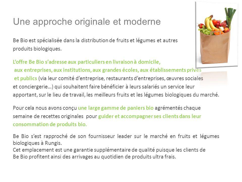 Une approche originale et moderne Be Bio est spécialisée dans la distribution de fruits et légumes et autres produits biologiques.